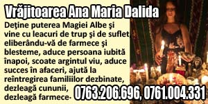 Banner 300x150 Vrajitoarea Ana Maria Dalida